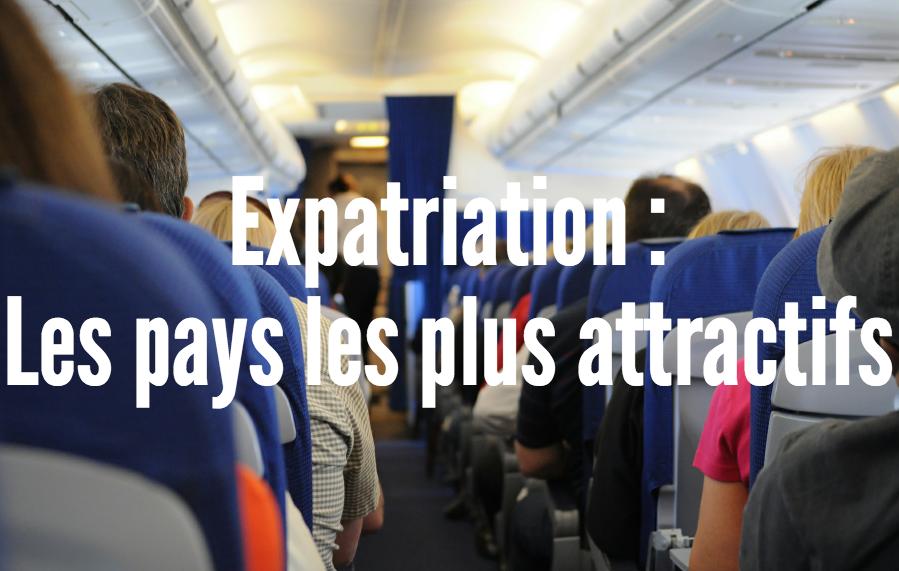 expatriés-pays-attractifs